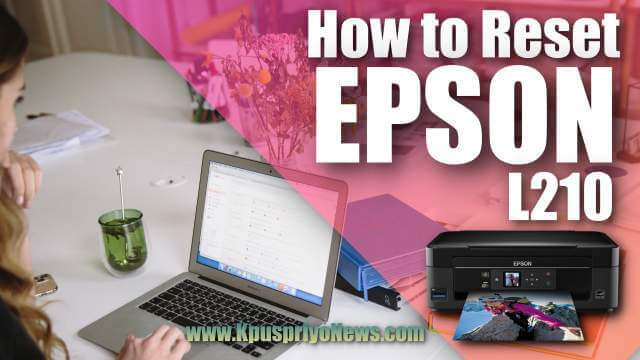 How to reset Epson L210